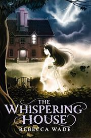Cover art for THE WHISPERING HOUSE