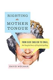 Book Cover for RIGHTING THE MOTHER TONGUE