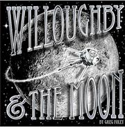 Book Cover for WILLOUGHBY & THE MOON