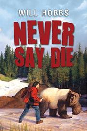 Cover art for NEVER SAY DIE