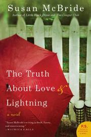 Book Cover for THE TRUTH ABOUT LOVE AND LIGHTNING