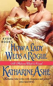 Cover art for HOW A LADY WEDS A ROGUE