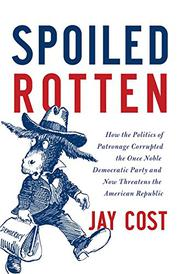 Cover art for SPOILED ROTTEN
