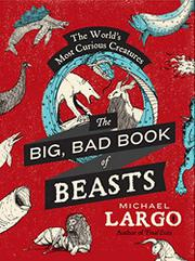 Cover art for THE BIG, BAD BOOK OF BEASTS