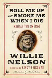 Book Cover for ROLL ME UP AND SMOKE ME WHEN I DIE