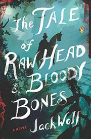 Book Cover for THE TALE OF RAW HEAD AND BLOODY BONES