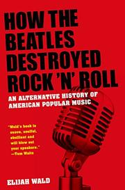 Book Cover for HOW THE BEATLES DESTROYED ROCK 'N' ROLL
