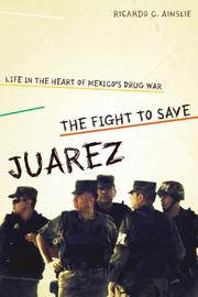 Cover art for THE FIGHT TO SAVE JUÁREZ
