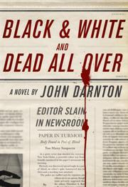 Book Cover for BLACK AND WHITE AND DEAD ALL OVER