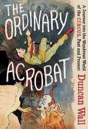 Book Cover for THE ORDINARY ACROBAT