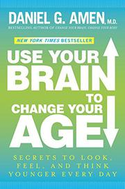 Book Cover for USE YOUR BRAIN TO CHANGE YOUR AGE