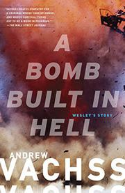 Book Cover for A BOMB BUILT IN HELL