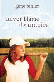 Book Cover for NEVER BLAME THE UMPIRE