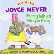 Book Cover for EVERY WHICH WAY TO PRAY