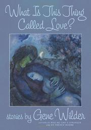 Book Cover for WHAT IS THIS THING CALLED LOVE?