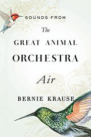 Book Cover for THE GREAT ANIMAL ORCHESTRA