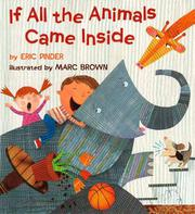 Book Cover for IF ALL THE ANIMALS CAME INSIDE