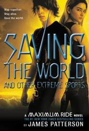 Cover art for SAVING THE WORLD AND OTHER EXTREME SPORTS