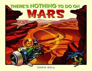 Book Cover for THERE'S NOTHING TO DO ON MARS