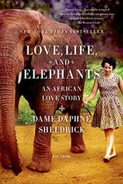 Cover art for LOVE, LIFE, AND ELEPHANTS