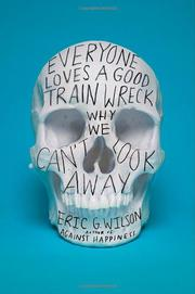 Book Cover for EVERYONE LOVES A GOOD TRAIN WRECK