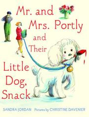 Book Cover for MR. AND MRS. PORTLY, AND THEIR LITTLE DOG, SNACK