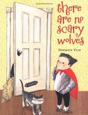 Book Cover for THERE ARE NO SCARY WOLVES