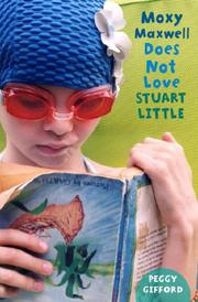 Book Cover for MOXY MAXWELL DOES NOT LOVE STUART LITTLE