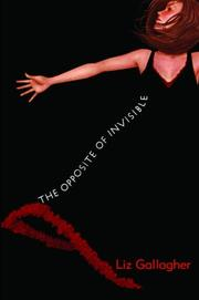 Cover art for THE OPPOSITE OF INVISIBLE