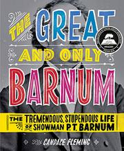 Book Cover for THE GREAT AND ONLY BARNUM
