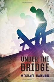 Book Cover for UNDER THE BRIDGE