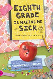 Book Cover for EIGHTH GRADE IS MAKING ME SICK