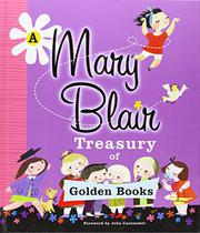 Cover art for A MARY BLAIR TREASURY OF GOLDEN BOOKS