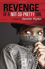 Cover art for REVENGE OF A NOT-SO-PRETTY GIRL