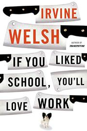 Book Cover for IF YOU LIKED SCHOOL, YOU'LL LOVE WORK