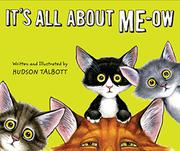 Book Cover for IT'S ALL ABOUT ME-OW