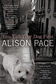 Book Cover for YOU TELL YOUR DOG FIRST