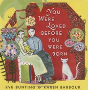 Book Cover for YOU WERE LOVED BEFORE YOU WERE BORN