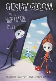 Book Cover for GUSTAV GLOOM AND THE NIGHTMARE VAULT
