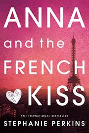Cover art for ANNA AND THE FRENCH KISS