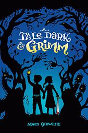 Book Cover for A TALE DARK & GRIMM