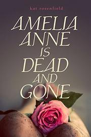Cover art for AMELIA ANNE IS DEAD AND GONE