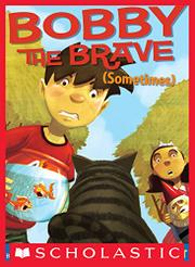 Cover art for BOBBY THE BRAVE (SOMETIMES)