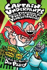 Cover art for CAPTAIN UNDERPANTS AND THE TERRIFYING RETURN OF TIPPY TINKLETROUSERS