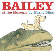 Cover art for BAILEY AT THE MUSEUM
