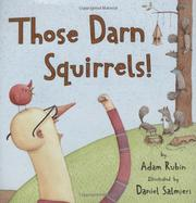 Book Cover for THOSE DARN SQUIRRELS!