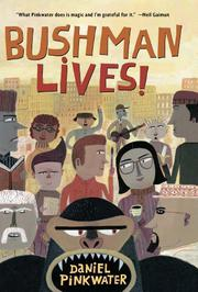 Cover art for BUSHMAN LIVES!
