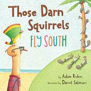 Book Cover for THOSE DARN SQUIRRELS FLY SOUTH