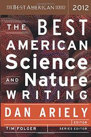 Book Cover for THE BEST AMERICAN SCIENCE AND NATURE WRITING 2012