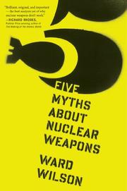 Cover art for FIVE MYTHS ABOUT NUCLEAR WEAPONS